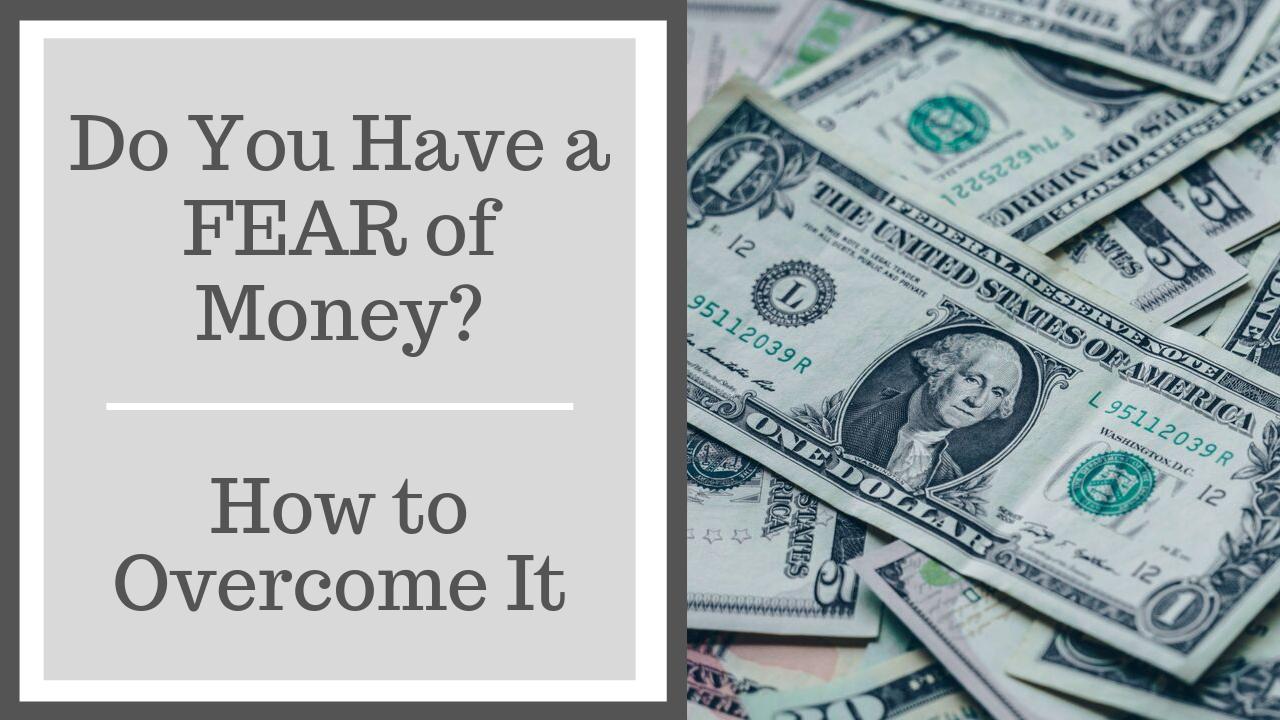Do you fear money