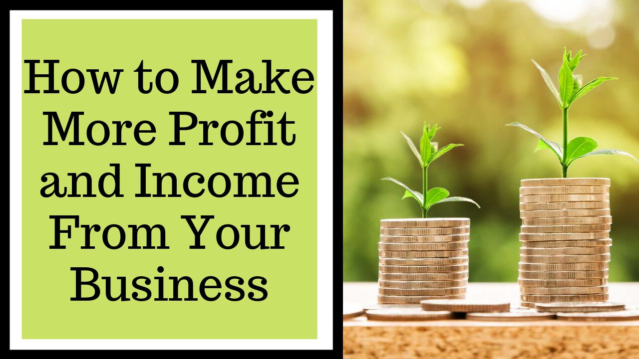 Make more profit