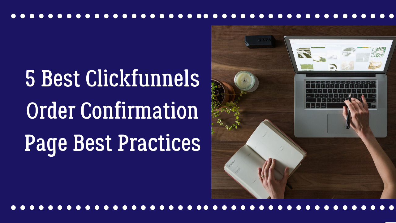 Clickfunnels Order COnfirmation Page